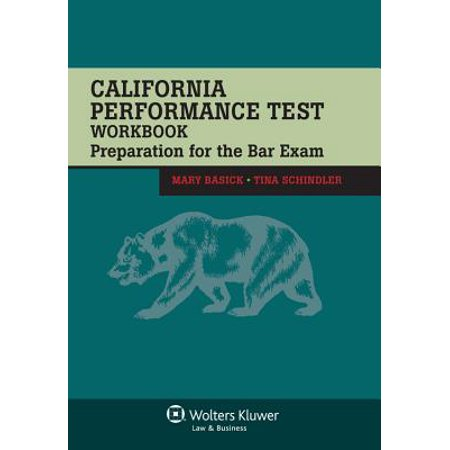 California Performance Test Workbook : Preparation for the Bar Exam (Pieper Bar Review)