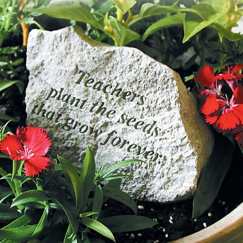 Teachers Plant The Seeds Garden Accent Stone by Kay Berry