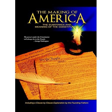 The Making of America : The Substance and Meaning of the (The Meaning Of The Atonement Skousen Audio)