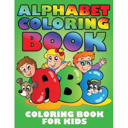 Alphabet Coloring Book Coloring Book For Kids