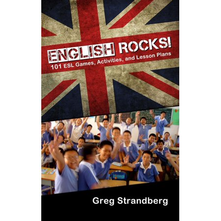 English Rocks! 101 ESL Games, Activities, and Lesson Plans - eBook