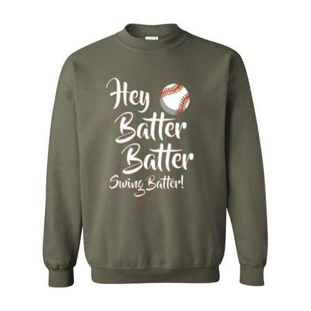 artix artix hey batter batter swing batter popular sayings birthday xmas gift unisex crewneck sweatshirt walmartcom