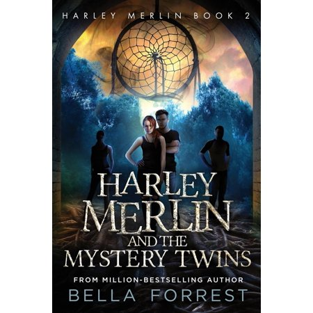 Harley Merlin: Harley Merlin 2: Harley Merlin and the Mystery Twins (Paperback) (The Bella Twins)