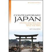 Contemporary Japan: History, Politics, and Social Change since the 1980s