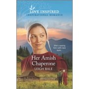 Colorado Amish Courtships, 5: Her Amish Chaperone (Paperback)