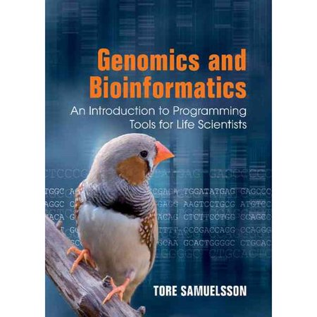 Genomics And Bioinformatics  An Introduction To Programming Tools For Life Scientists