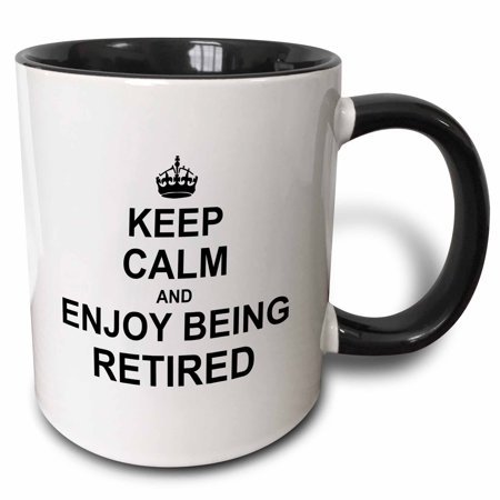 3dRose Keep Calm and Enjoy being Retired. fun carry on themed Retirement gift, Two Tone Black Mug, 11oz