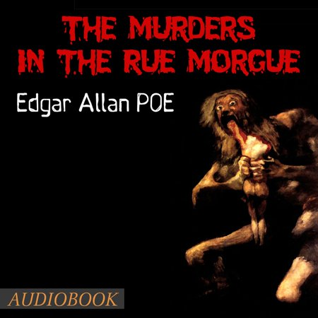 The Murders in the Rue Morgue - Audiobook