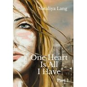 One Heart Is All I Have - eBook