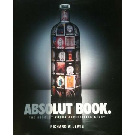 ABSOLUT BOOK.: THE ABSOLUT VODKA ADVERTISING STORY - - Absolut Vodka Drinks
