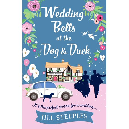 Wedding Bells at the Dog & Duck - - The Wedding Bell