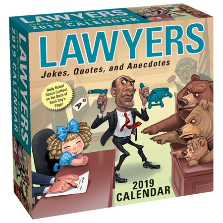 Lawyers 2019 Day-to-Day Calendar : Jokes, Quotes, and Anecdotes for $<!---->