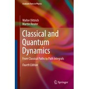 Classical and Quantum Dynamics - eBook