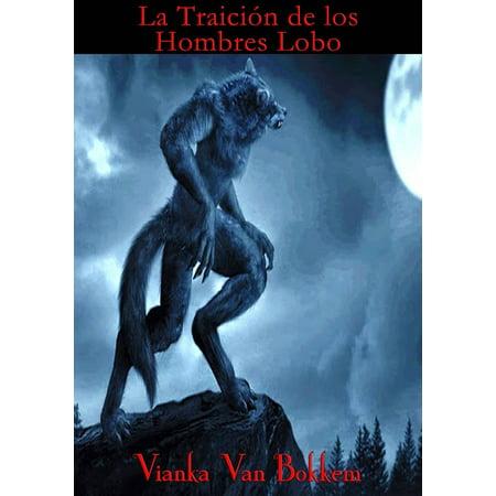 La traición de los hombres lobo - eBook](Hombre Lobo Halloween)