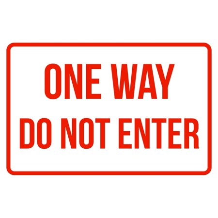 One Way Do Not Enter No Parking Business Safety Traffic Signs Red - 12x18](No Way Out Sign)