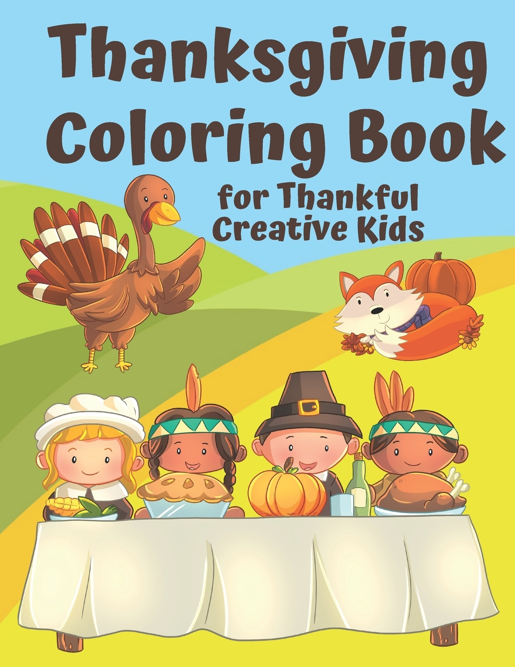- Thanksgiving Holiday Coloring Books: Thanksgiving Coloring Book For  Thankful Kids: Thanksgiving Themed Activity Book To Keep Creative Kids  Occupied Over The Thanksgiving Holidays (Paperback) - Walmart.com -  Walmart.com