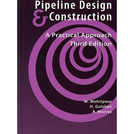 Pipeline Design   Construction   3Rd Edition