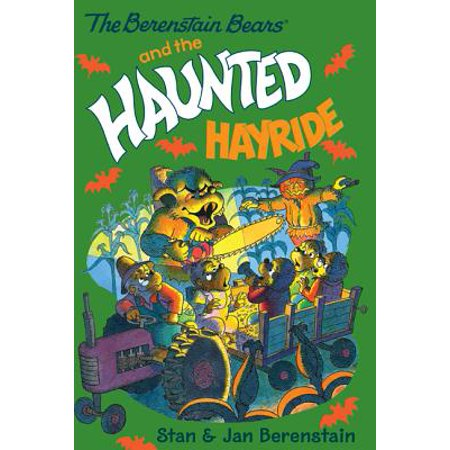 The Berenstain Bears Chapter Book: The Haunted Hayride - eBook](Halloween Haunted Hayride Ideas)
