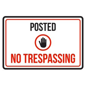 Posted No Trespassing Business Commercial Warning Large Sign - 12x18