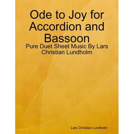 Ode to Joy for Accordion and Bassoon - Pure Duet Sheet Music By Lars Christian Lundholm - eBook 2000 Bassoon Book
