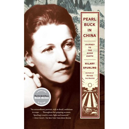 Pearl Buck in China : Journey to The Good Earth (Pearls Buck House)