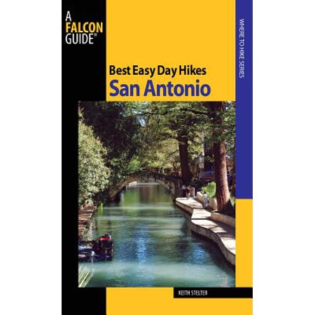 Best Easy Day Hikes San Antonio - eBook