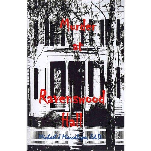 Murder at Ravenswood Hall: A Saga Preying on Oblivious Fools
