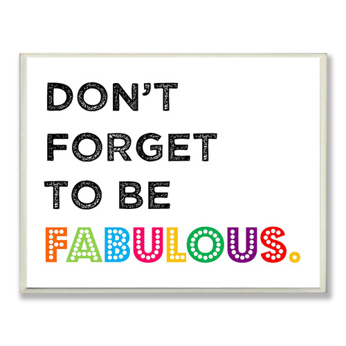 Harriet Bee 'Don't Forget to be Fabulous' Textual Art Wall Plaque