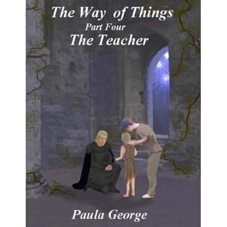The Way of Things Part Four - The Teacher - eBook