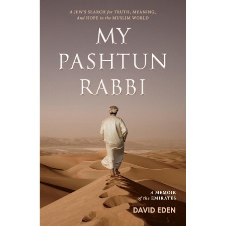 My Pashtun Rabbi : A Jew's Search for Truth, Meaning, And Hope in the Muslim - Meaning Of The Word Halloween