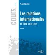 Les relations internationales de 1945 à nos jours - eBook