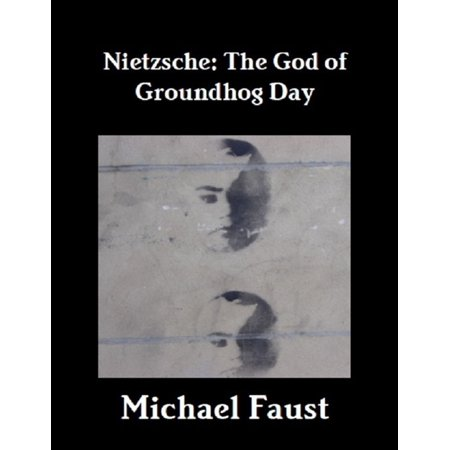 Nietzsche: The God of Groundhog Day - eBook](Groundhog Day Crafts)