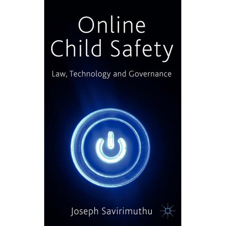 Online Child Safety: Law, Technology and Governance (Hardcover)