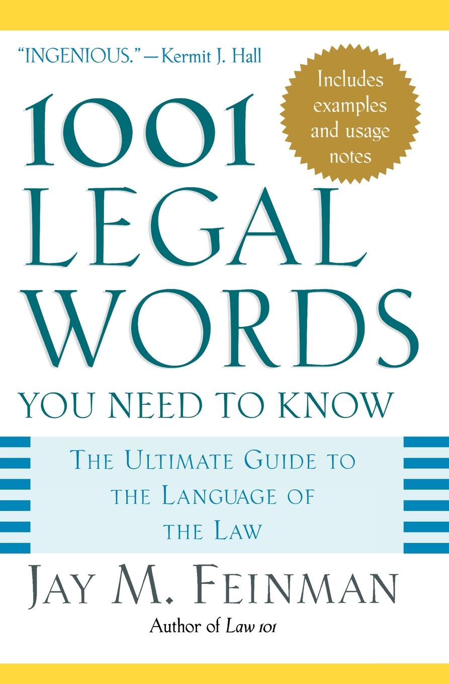 1001 Legal Words You Need to Know : The Ultimate Guide to the Language of  the Law - Walmart.com