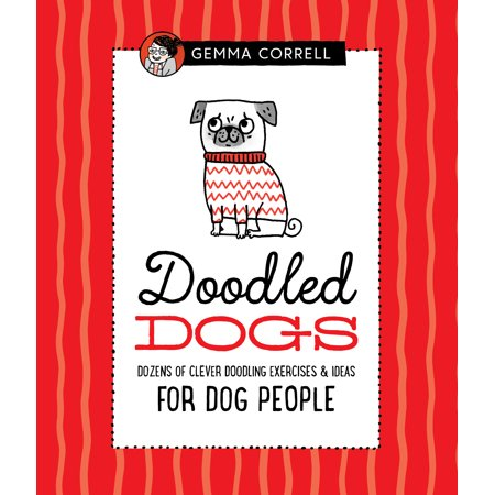 Doodled Dogs: Dozens of Clever Doodling Exercises & Ideas for Dog People - Clever Halloween Ideas For 2017