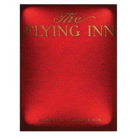 The Flying Inn  1914  By G  K  Chesterton Novel