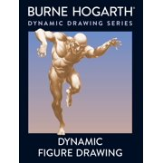 Dynamic Figure Drawing : A New Approach to Drawing the Moving Figure in Deep Space and Foreshortening
