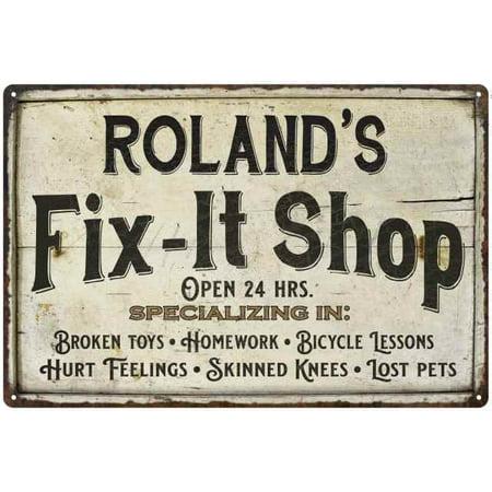 ROLAND'S Fix-It Shop Sign Grandpa Dad Wall Décor 8 x 12 High Gloss Metal  208120006226