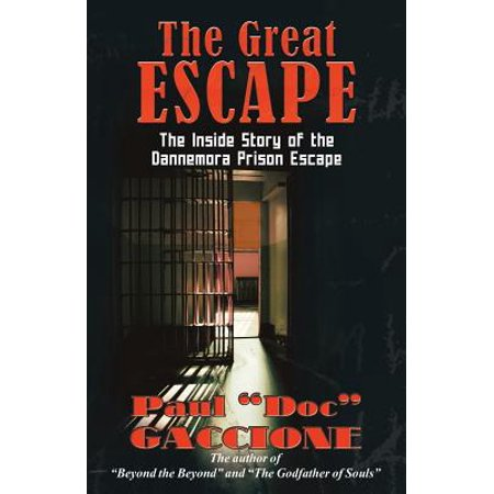 The Great Escape : The Inside Story of the Dannemora Prison (The Real Story Of The Great Escape)