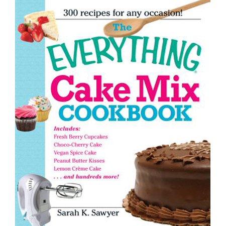 The Everything Cake Mix Cookbook - eBook
