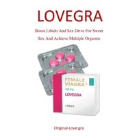 Original-Love: gra: Boost Libido And Sex Drive For Sweet Sex And Achieve Multiple Orgasms (Paperback)
