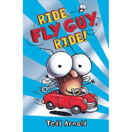 Ride, Fly Guy, Ride! (Fly Guy #11) (Hardcover)