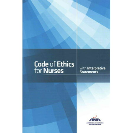 Code of Ethics for Nurses with Interpretive