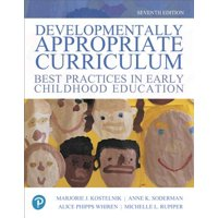 Developmentally Appropriate Curriculum : Best Practices in Early Childhood Education, Enhanced Pearson Etext -- Access Card
