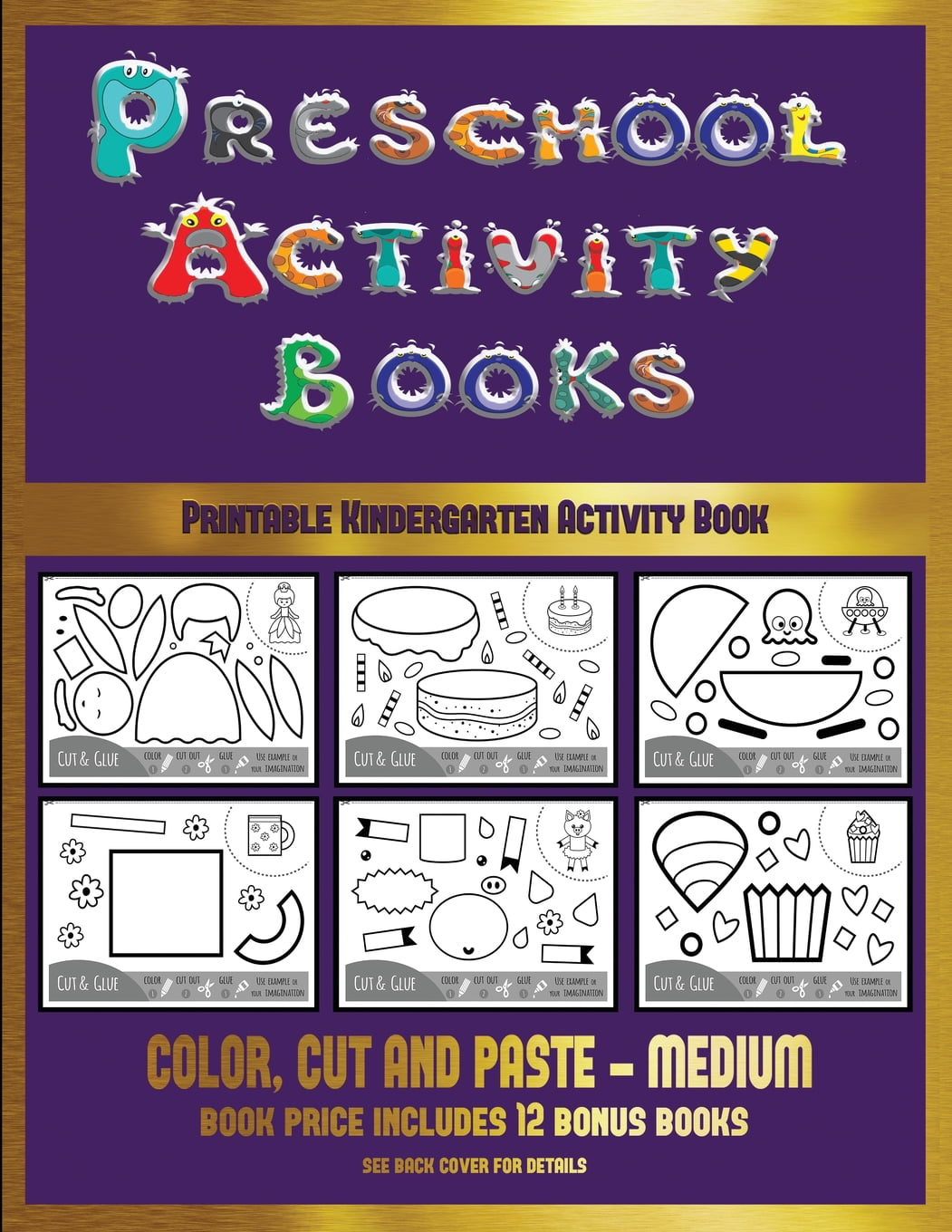 Printable Kindergarten Activity Book: Printable Kindergarten Activity Book (Preschool  Activity Books - Medium) : 40 Black And White