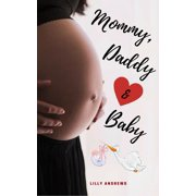 Mommy, Daddy & Baby - eBook