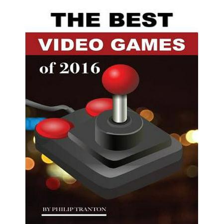 The Best Video Games of 2016 - eBook (Best Computer Science Videos)