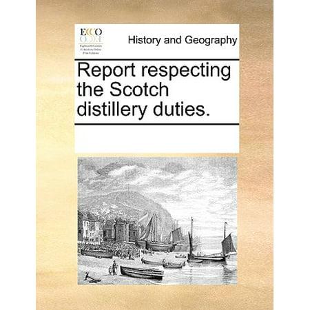 Report Respecting the Scotch Distillery Duties.
