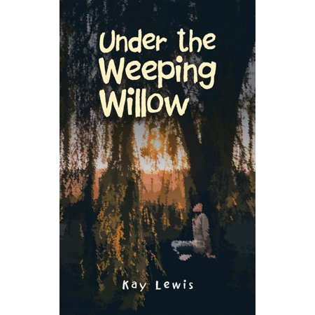 Under the Weeping Willow - eBook ()