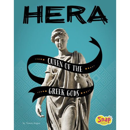 Hera : Queen of the Greek - Greeks Gods And Goddesses For Kids